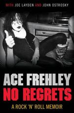 No Regrets - Ace Frehley