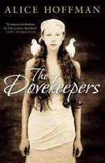 The Dovekeepers - Alice Hoffman