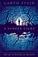 A Sudden Light - Garth Stein