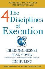 4 Disciplines of Execution : Getting Strategy Done - Sean Covey