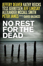 No Rest for the Dead : Over 20 international bestselling authors combine forces to create the ultimate thriller - Various