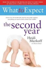 What to Expect : The Second Year - Heidi E. Murkoff