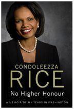 No Higher Honour : A Memoir of My Years in Washington - Condoleezza Rice