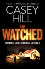 The Watched - Casey Hill