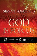 God is For Us : 52 Readings from Romans - Simon Ponsonby