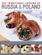 The Traditional Cooking of Russia & Poland - Elena Makhonko