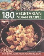 180 Vegetarian Indian Recipes - Shehzad Husain