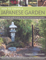 How to Create a Japanese Garden - Charles Cheshire