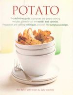 Potato : The definitive guide to potatoes and potato cooking - Alex Baker
