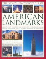 The Visual Encyclopedia of American Landmarks - Thomas W. Paradis