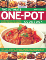 The Ultimate One-Pot Cookbook : More Than 180 Simply Delicious One-Pot, Stove-Top and Clay-Pot Casseroles, Stews, Roasts, Tagines and Mouthwatering Puddings - Jenni Fleetwood