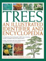 Trees : An Illustrated Identifier and Encyclopedia - Rony Russell