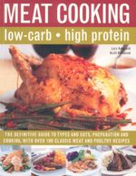 Meat Cooking : Low-Carb, High Protein - Lucy Knox