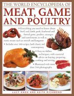 The World Encyclopedia of Meat, Game and Poultry - Lucy Knox