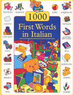 1000 First Words in Italian - Nicola Baxter