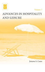 Advances in Hospitality and Leisure : Vol. 7