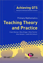 Primary Mathematics : Teaching Theory and Practice - Claire Mooney