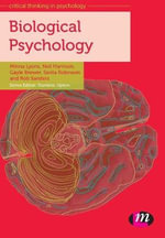 Biological Psychology : Critical Thinking in Psychology - Minna Lyons