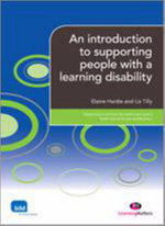 An Introduction to Supporting People with a Learning Disability : Supporting the Learning Disability Workerylm - Elaine Hardie