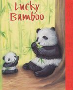 Lucky Bamboo - Katherin Sully