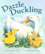 Dazzle Duckling : Picture Flats 1st Edition - Gaby Goldsack