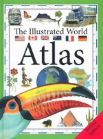 Illustarated World Atlas - Dr Alisair Rogers