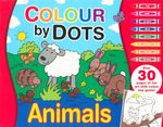 Colour By Dots : Over 30 pages of fun art with colour key guide!