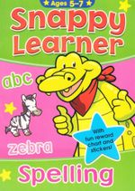 Spelling  : Snappy Learner - with fun reward stickers