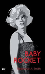 Baby Rocket - Stephanie A. Smith