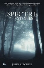 A Spectre in the Stones - John Kitchen
