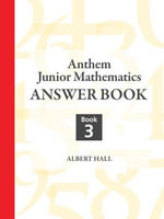 Anthem Junior Mathematics Answer Book - Albert Hall