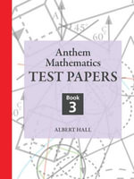 Anthem Mathematics Test Papers - Albert Hall