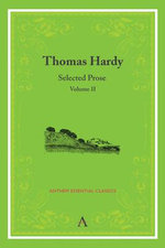 Thomas Hardy: Volume II : Selected Prose - Thomas Hardy