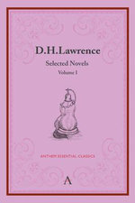 D.H. Lawrence: Volume I : Selected Novels - D. H. Lawrence