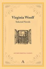 Virginia Woolf : Selected Novels - Virginia Woolf