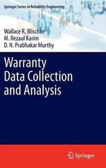 Warranty Data Collection and Analysis : Springer Series in Reliability Engineering - Wallace R. Blischke