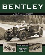 Bentley : A Racing History - David Venables