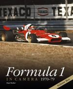 Formula 1 in Camera 1970-79 : Volume Two  - Paul Parker