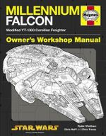 Millennium Falcon Manual : Modified YT-1300 Corellian Freighter - Ryder Wyndham