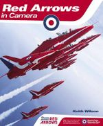 Red Arrows in Camera - Keith Wilson