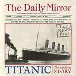 Titanic : The Unfolding Story as Told by the Daily Mirror - Richard Havers
