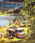 Volkswagen Camper : Six Decades of Success - Richard Copping