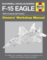 McDonnell Douglas/Boeing F-15 Eagle Manual - Steve Davies