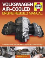 Volkswagen Air-cooled Engine Rebuild Manual : Stripping, Inspecting and Rebuilding VW Air-cooled Engines - Laurie Pettitt