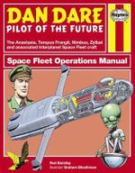 Dan Dare : Spacefleet Operations Manual - Rod Barzilay