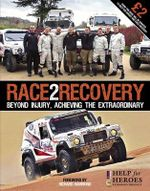 Race2Recovery : Beyond Injury, Achieving the Extraordinary - Stephanie Temple