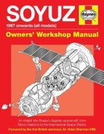 Soyuz Manual : All Models 1967-2013 - David Baker