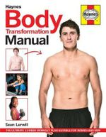 Body Transformation Manual - Sean Lerwill