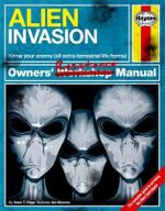 Alien Invasion Manual : A Step-by-Step Guide for Humanity - Sean T. Page