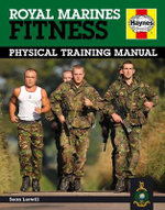 Royal Marines Fitness Manual : Improve Your Personal Fitness the Marines Way - Sean Lerwill